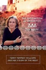 The Redemption of Narrative: Terry Tempest Wiliams and Her Vision of the West, J