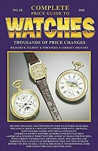 Complete Price Guide to Watches Perfect Richard E. Gilbert