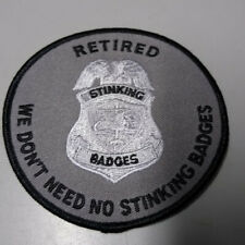"""PATCH """"Retired: We Don't Need No Stinking Badges"""" 4"""""""