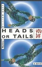 Heads or Tails, You Die