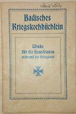 Selten! Badisches Kriegskochbüchlein 1915 Kochbuch 1. Weltkrieg Baden Karlsruhe