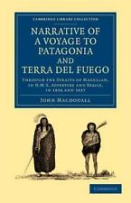 Narrative of a Voyage to Patagonia and Terra Del Fuego : Through the Straits...