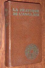 A. Chérel & Pierre Soymier LA PRATIQUE DE L'ANGLAIS Méthode Assimil 1939