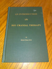 An Introduction to Bio Cranial Therapy by Robert Boyd (1999,HC) 3rd Ed. #stn