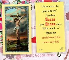 """Jesus Crucified with """"How Much do you Love me"""" I Asked - Laminated Holy Card"""