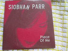 Siobhan Parr ‎– Piece Of Me  Stickered UK 3 track CD Single