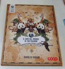 Il giro del mondo in 180 figurine . diario di viaggio . WWF