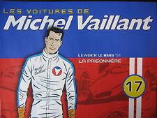FASCICULE MICHEL VAILLANT 17 / LEADER LE MANS 94 / LA PRISONNIERE