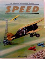 SPEED The Biography of Charles W Holman by Noel E. Allard 1986 Paperback, …