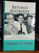 Beyond Mayberry: A Memoir of Andy Griffith and Mount Airy, North Carolina