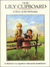 LILY CUPBOARD A Story of the Holocaust (Brand New Paperback) Shulamith Oppenheim
