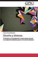 Diseño y dislexia: El diseño y la ilustración como apoyo visual en material didá