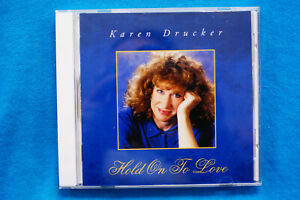 Hold On To Love by Karen Drucker - CD