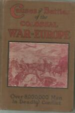Causes and Battles of the Colossal War in Europe