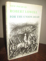 1st Edition For The Union of the Dead Robert Lowell Poems Poetry 4th Printing