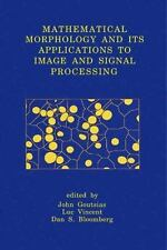Mathematical Morphology and Its Applications to Image and Signal Processing...