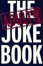 The Adult Only Joke Book