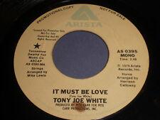 Tony Joe White: It Must Be Love (mono) / (stereo) 45 - Soul