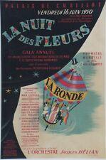 """""""LA NUIT DES FLEURS 1950"""" Affiche orig entoilée Litho Michel GERARD (Max OPHULS)"""