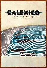 CALEXICO Algiers Ltd Ed Discontinued RARE Large Poster +FREE Indie Rock Poster!