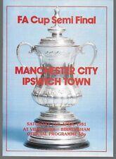 1981 FA CUP SEMI-FINAL PROGRAMME MANCHESTER CITY v IPSWICH TOWN @ Villa Park