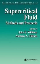 Supercritical Fluid Methods and Protocols (Methods in Biotechnology) (Methods in