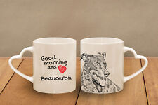 "Beauceron - ceramic cup, mug ""Good morning and love, heart"", Usa"