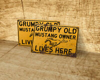 Grumpy Old Ford Mustang owner lives here sign for garage, man cave, home