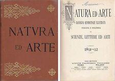 NATURA ED ARTE  SCIENZA LETTERE ED ARTI 1891 1892 Francesco Vallardi