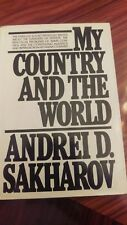 My Country and the World by Andrei D Sakharov First Edition/First Printing