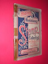 1898 HOBBIES HANDBOOK. STAMP COLLECTING FOR BEGINNERS. ILLUSTRATED. ADVERTS