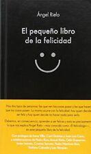 El pequeño libro de la felicidad (COLECCION ALIENTA)