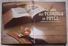 Le Livre des Terrines et Pâtés préparations et secrets du traiteur ERTI-LECERF