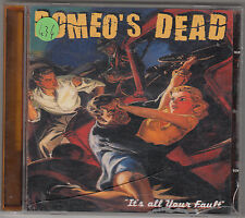 ROMEO'S DEAD - it's all your fault CD