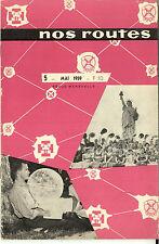 NOS ROUTES N°5 Mai 1959 Revue FSC Fédération Scouts Catholiques Athlétisme SPORT