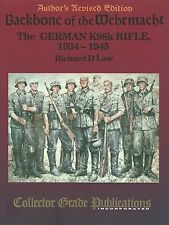 Backbone of the Wehrmacht: The German K98k Rifle, 1934-1945