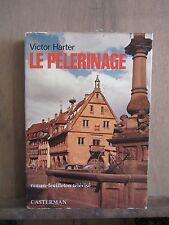 Victor Harter: Le Pèlerinage/ Casterman 1975