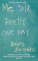 Me Talk Pretty One Day, David Sedaris, New