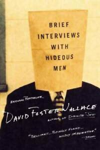 Brief Interviews with Hideous Men - Paperback By Wallace, David Foster - GOOD