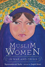 Muslim Women in War and Crisis: Representation and Reality, , New Book