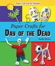 Paper Crafts for Day of the Dead (Paper Craft Fun for Holidays)-ExLibrary