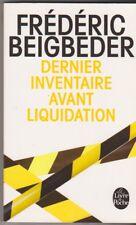 Frédéric Beigbeder - Dernier inventaire avant liquidation