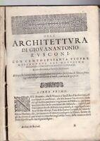 Dell'architettura di Giovanantonio Rusconi  libri dieci Vitruvio  Venezia 1660 R