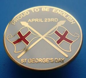 ENGLAND BADGE - PROUD TO BE ENGLISH - ST GEORGE'S DAY - RED WHITE OR BLUE