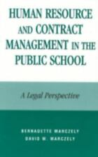 Human Resource and Contract Management in the Public School: A Legal-ExLibrary