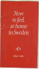 Vintage 1964 Sweden Travel Brochure - How to Feel at Home in Sweden