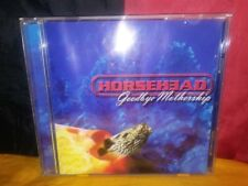 Goodbye Mothership by Horsehead (CD, 1999, Shock)
