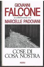 COSE DI CASA NOSTRA - GIOVANNI FALCONE E MARCELLE PADOVANI - RIZZOLI 1992