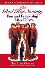 The Red Hat Society? : Fun and Friendship after Fifty by Sue Ellen Cooper (2004,