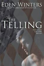 The Telling by Eden Winters (2013, Paperback)